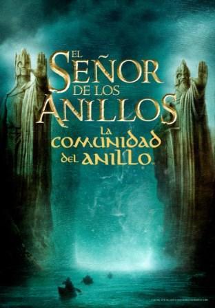 EL SEÑOR DE LOS ANILLOS: LA COMUNIDAD DEL ANILLO (