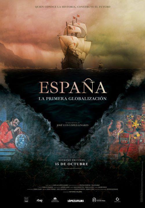 ESPAÑA: LA PRIMERA GLOBALIZACIÓN